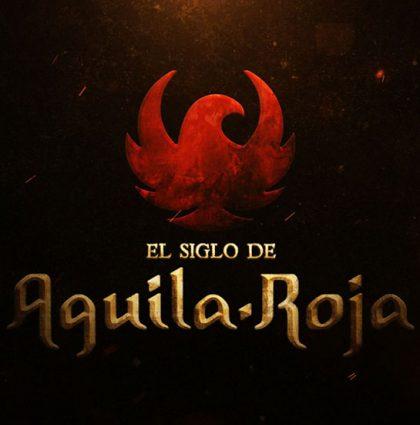 El Siglo de Aguila Roja. 13 capítulos